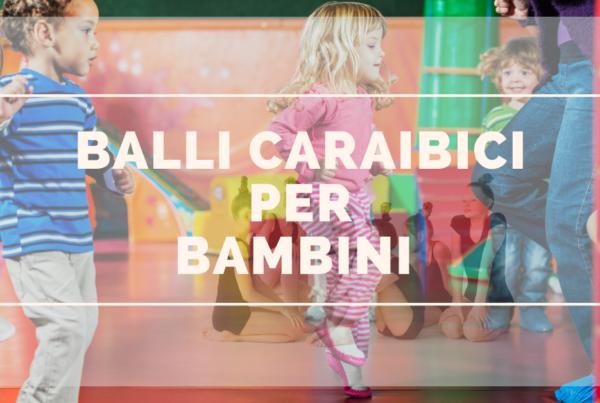 Balli caraibici per bambini
