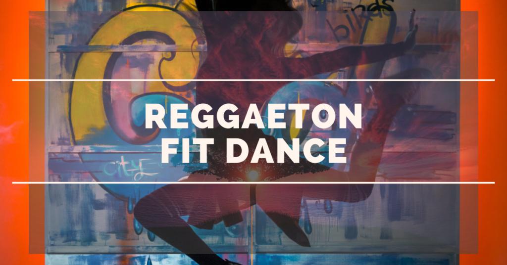 ReggaetonFit Dance 2021.2022